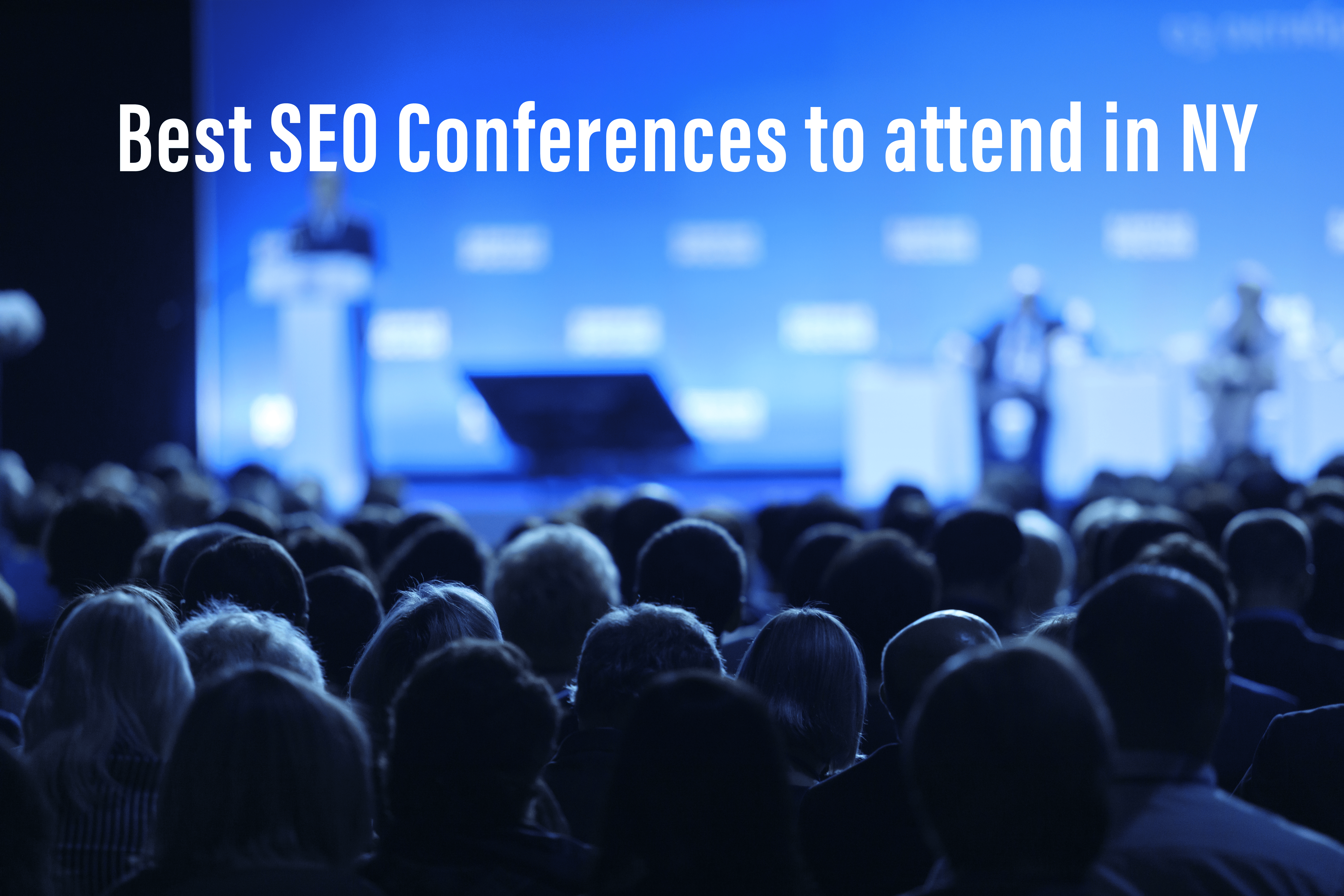 Best SEO Conferences in NY for 2021